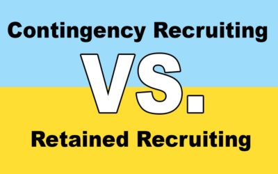 Contingency Recruiting vs. Retained Recruiting