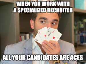 When you work with a recruitment specialist, your candidates are all aces