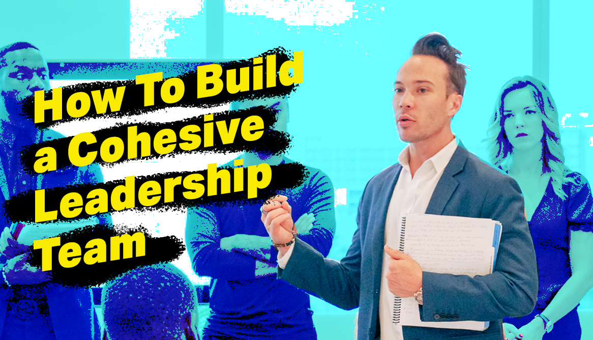 5 Key Steps on How To Build a Cohesive Team