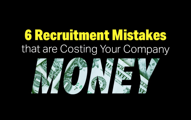 6 Recruitment Mistakes That Will Impact Your Hiring Cost