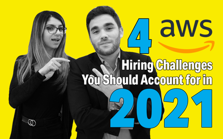 4 AWS Hiring Challenges You Should Account for in 2021