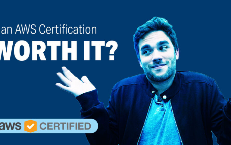 Is an AWS Certification Worth It?